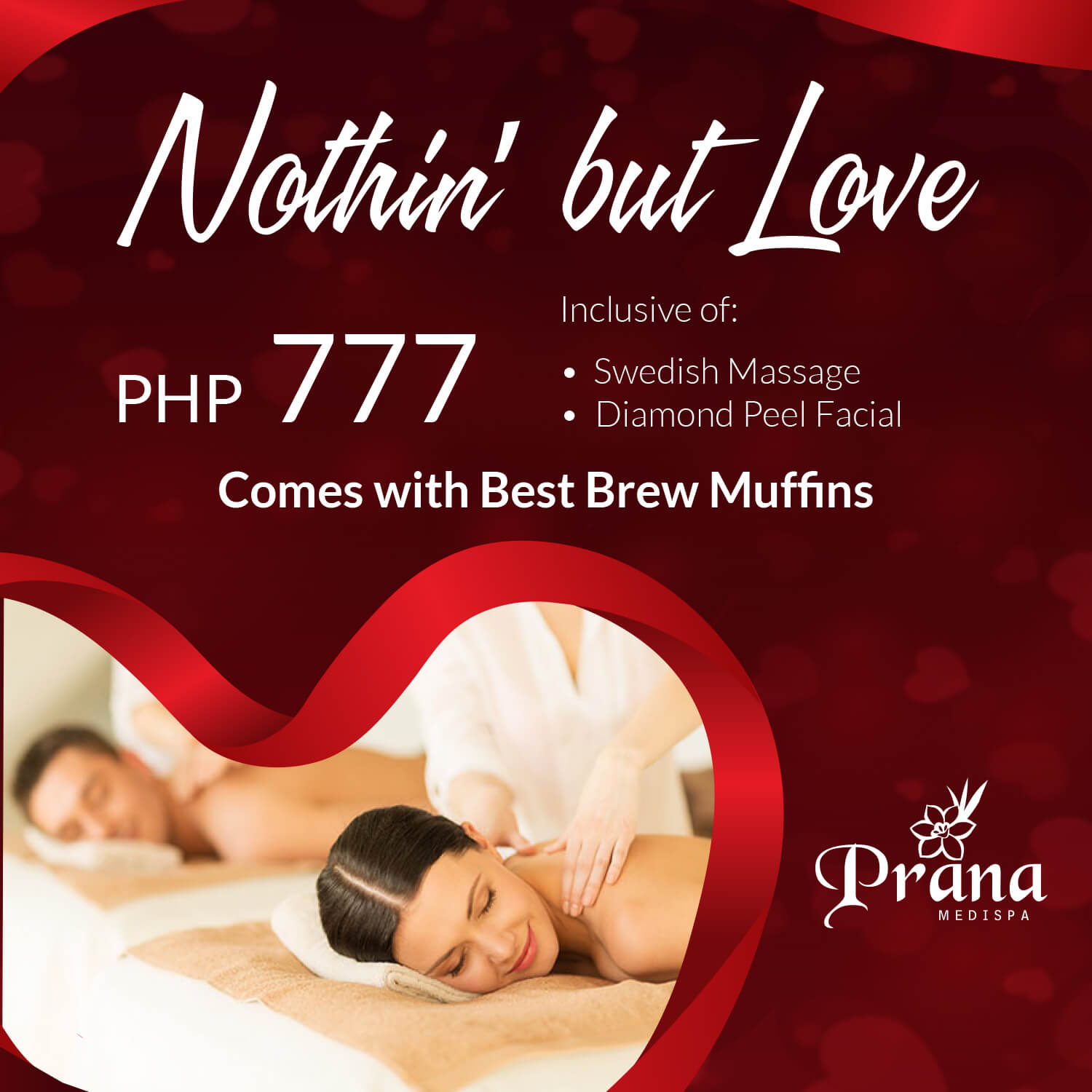Prana Medispa February Promo: Nothin' but Love
