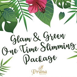 Glam & Green One Time Slimming Package